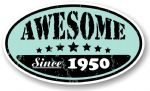 Distressed Aged Awesome Since 1950 Oval Design External Vinyl Car Sticker 70x120mm